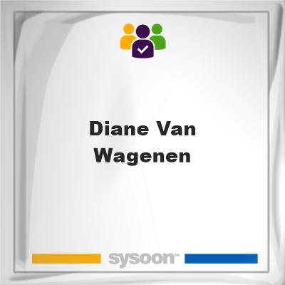 Diane Van Wagenen, Diane Van Wagenen, member