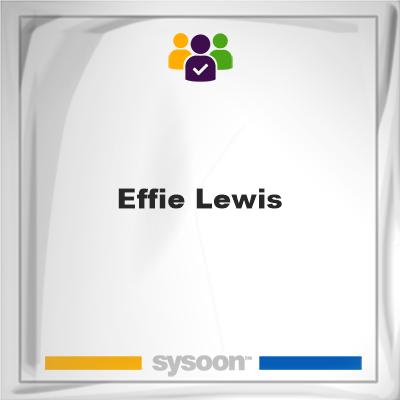 Effie Lewis, memberEffie Lewis on Sysoon