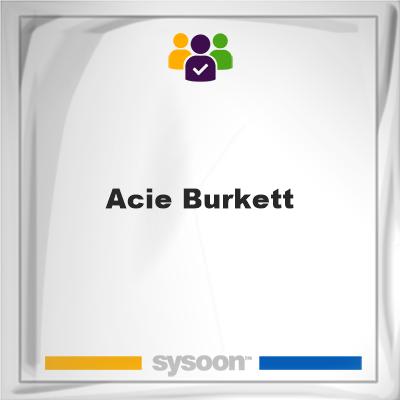 Acie Burkett, Acie Burkett, member