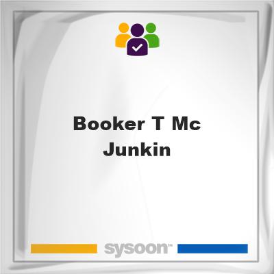 Booker T. Mc Junkin, Booker T. Mc Junkin, member