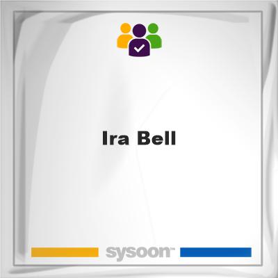Ira Bell, Ira Bell, member