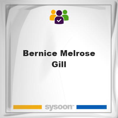 Bernice Melrose Gill, Bernice Melrose Gill, member