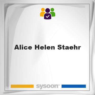 Alice Helen Staehr, Alice Helen Staehr, member
