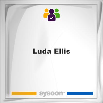 Luda Ellis, memberLuda Ellis on Sysoon