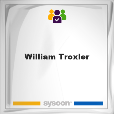 William Troxler, memberWilliam Troxler on Sysoon