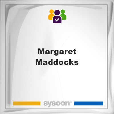 Margaret Maddocks, Margaret Maddocks, member