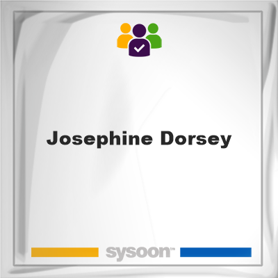 Josephine Dorsey, Josephine Dorsey, member