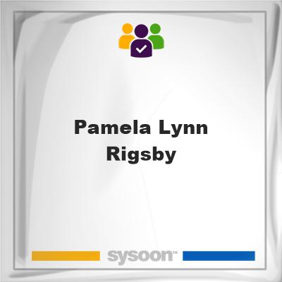 Pamela Lynn Rigsby, Pamela Lynn Rigsby, member