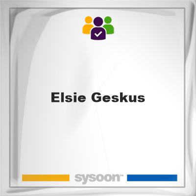 Elsie Geskus, Elsie Geskus, member