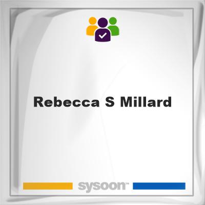 Rebecca S Millard, Rebecca S Millard, member