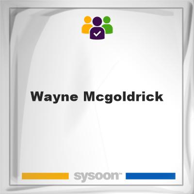 Wayne McGoldrick, Wayne McGoldrick, member