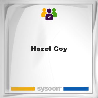 Hazel Coy, Hazel Coy, member