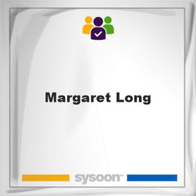 Margaret Long, Margaret Long, member