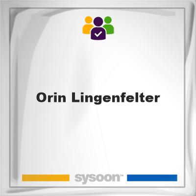 Orin Lingenfelter, Orin Lingenfelter, member