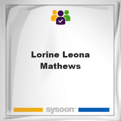 Lorine Leona Mathews, Lorine Leona Mathews, member
