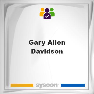 Gary Allen Davidson, Gary Allen Davidson, member