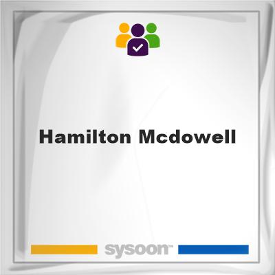 Hamilton McDowell, Hamilton McDowell, member