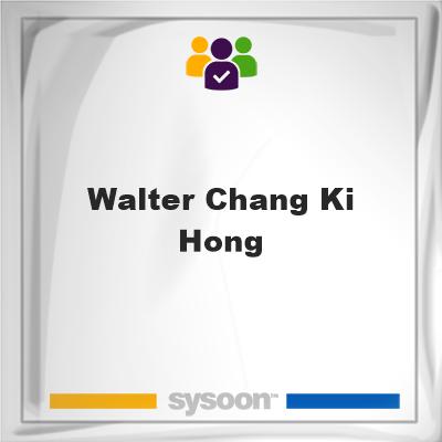 Walter Chang Ki Hong, Walter Chang Ki Hong, member