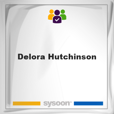 Delora Hutchinson, Delora Hutchinson, member