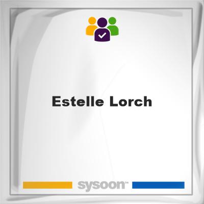 Estelle Lorch, Estelle Lorch, member
