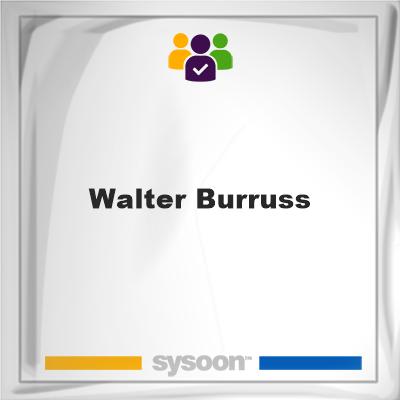 Walter Burruss, Walter Burruss, member