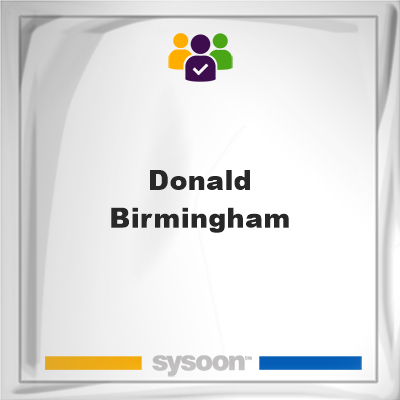 Donald Birmingham, Donald Birmingham, member