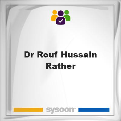 Dr Rouf Hussain Rather, Dr Rouf Hussain Rather, member