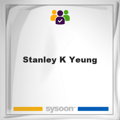 Stanley K Yeung, Stanley K Yeung, member