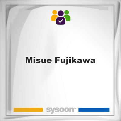 Misue Fujikawa, Misue Fujikawa, member