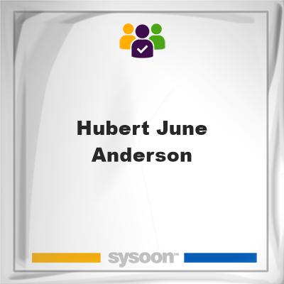 Hubert June Anderson, Hubert June Anderson, member