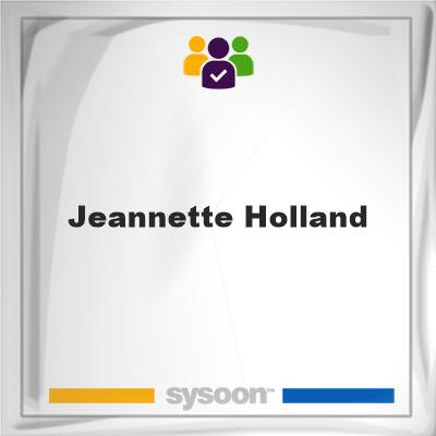 Jeannette Holland, Jeannette Holland, member