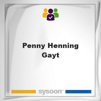 Penny Henning Gayt, Penny Henning Gayt, member