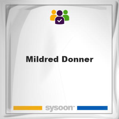 Mildred Donner, Mildred Donner, member