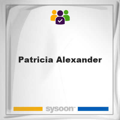 Patricia Alexander, memberPatricia Alexander on Sysoon