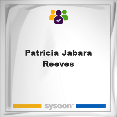 Patricia Jabara-Reeves, Patricia Jabara-Reeves, member