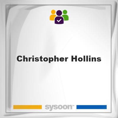 Christopher Hollins, Christopher Hollins, member
