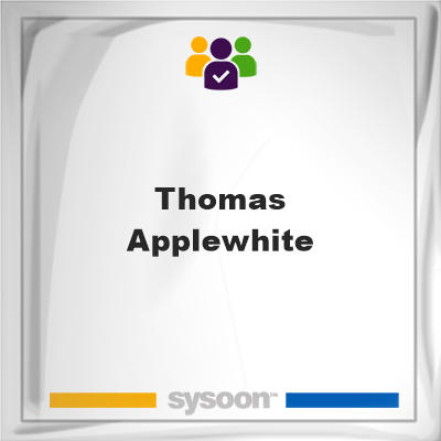 Thomas Applewhite, Thomas Applewhite, member
