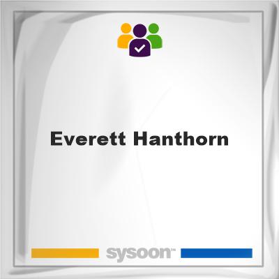 Everett Hanthorn, memberEverett Hanthorn on Sysoon