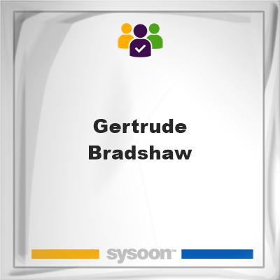 Gertrude Bradshaw, Gertrude Bradshaw, member