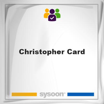 Christopher Card, Christopher Card, member