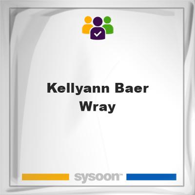 Kellyann Baer-Wray, Kellyann Baer-Wray, member