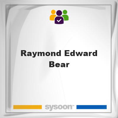 Raymond Edward Bear, Raymond Edward Bear, member
