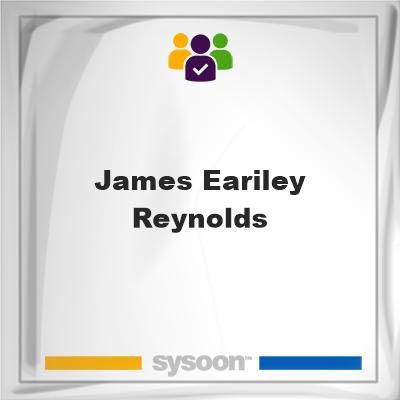 James Eariley Reynolds, James Eariley Reynolds, member