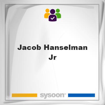 Jacob Hanselman Jr, Jacob Hanselman Jr, member