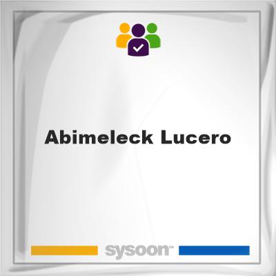 Abimeleck Lucero, Abimeleck Lucero, member