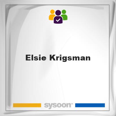 Elsie Krigsman, Elsie Krigsman, member