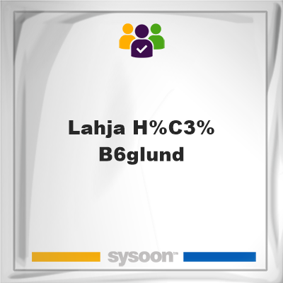 Lahja Höglund, Lahja Höglund, member