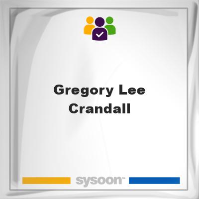 Gregory Lee Crandall, Gregory Lee Crandall, member