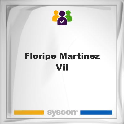 Floripe Martinez Vil, Floripe Martinez Vil, member