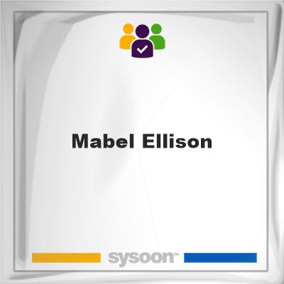 Mabel Ellison, Mabel Ellison, member